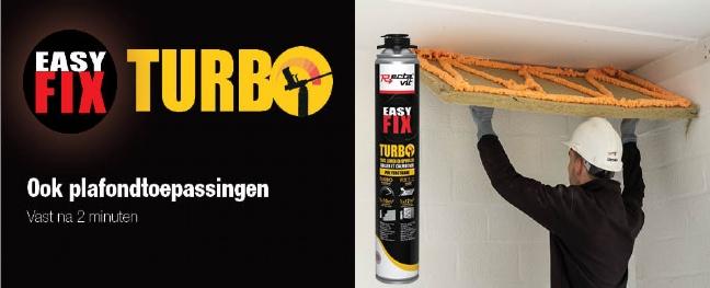 Easy Fix Turbo - Ook plafondtoepassingen